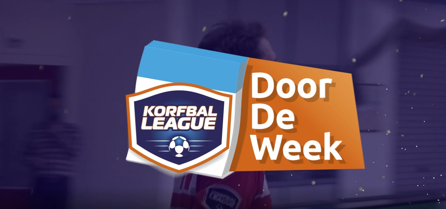 Tweede uitzending 'Korfbal League door de week'